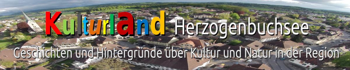 Kulturland Herzogenbuchsee